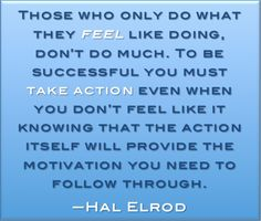 [Quote] Those Who Do What They Feel Like