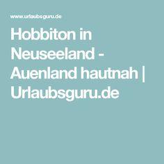 Hobbiton in Neuseeland - Auenland hautnah | Urlaubsguru.de