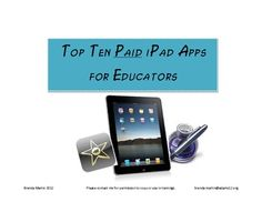 We all hate paying for apps when there are so many free ones out there.  This resource shares the top ten apps a teacher cannot live without!  Each...