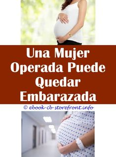 900 Quedar Embarazada De Un Varon Ideas Content Trends How To Memorize Things Pregnant At 40