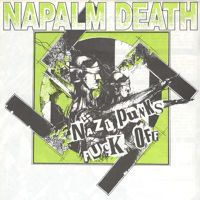 Napalm Death  - Nazi Punks Fuck Off by grindtodeath on SoundCloud
