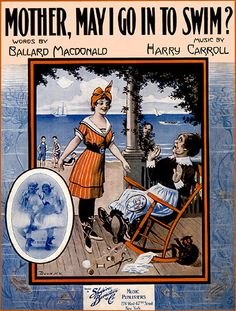 """vintage sheet music --ed: """"Yes, my darling daughter. Hang your clothes on a hickory limb, but don't go near the water!"""""""
