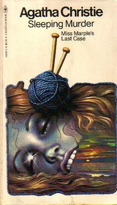 Sleeping Murder by Agatha Christie  One of my all time favorite authors.