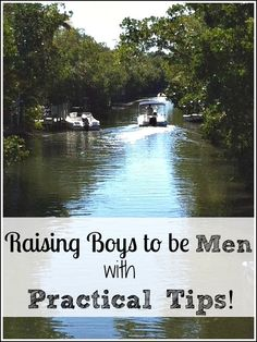 Raising Boys to be Men at Forever, For Always, No Matter What