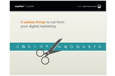 5 useless things to cut from your digital marketing