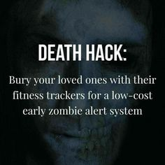 When fitness trackers attack Nerd Humor, Gym Humor, Workout Humor, Zombie Apocolypse, Apocalypse, Diet Quotes, Fitness Tracker, First Love, Funny Quotes