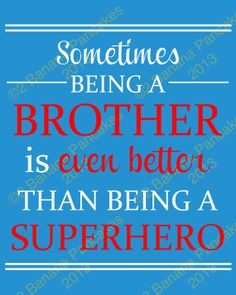 Brothers are Superheroes
