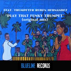 PLAY THAT FUNKY TRUMPET ARTWORK BY RAQUEL D.K