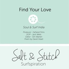 Find Your Love - Soul and Surf India — Salt & Stitch