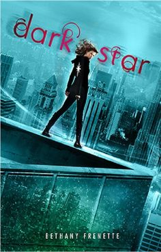 Dark Star by Bethany Frenette  Our review can be found here:  http://www.chapter-by-chapter.com/review-of-dark-star-by-bethany-frenette/