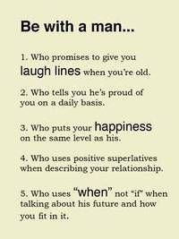 or be with a woman - be with friends who . .put people in your life that do these things.