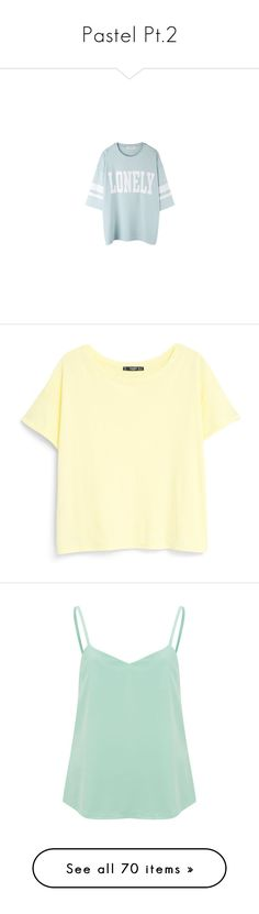 """Pastel Pt.2"" by fashuneestuh ❤ liked on Polyvore featuring tops, shirts, sweaters, t-shirts, blusas, yellow, women, beige shirt, yellow t shirt and rolled up t shirt"
