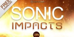 Sonic Impacts FREE FX Sample Pack by ProducerSpot | ProducerSpot Sound Samples, Sonic, Drum Kits, Sound Effects, Electronic Music, Instruments, Free, Ideas, Thoughts