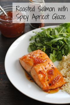 Roasted Salmon with Spicy Apricot Glaze - a healthy meal that comes together in THREE MINUTES, plus roasting. | foxeslovelemons.com