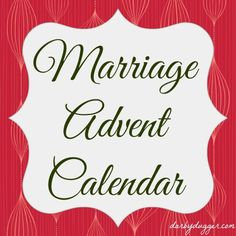 Ideas and suggestions for creating an advent calendar specifically for your husband!