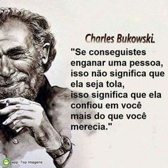 Poem Quotes, Poems, Life Quotes, Charles Bukowski, Cool Words, Wise Words, Best Quotes Ever, Malcolm X, Psychology Facts