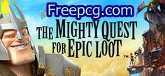 The Mighty Quest For Epic Loot Free Download PC Game