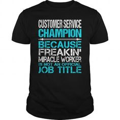 Awesome Tee For Customer Service Champion T Shirts, Hoodies. Check Price ==►…