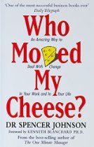 Who moved my cheese? by Spencer Johnson - One of the best small business books is Who Moved My Cheese? One Minute Manager, Most Successful Businesses, Personal Development Books, Reading Challenge, You Working, So Little Time, Book Recommendations, Self Help, Book Worms