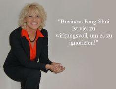 """""""Business-Feng-Shui ist viel zu wirkungsvoll, um es zu ignorieren."""""""