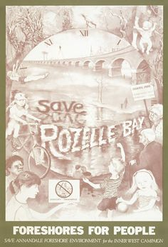 Save Rozelle Bay Campaign Poster 1986 reproduction x 44 cm by © Susan Dorothea White Federal Parks, Peace Poster, Campaign Posters, Artworks, Artist, Movie Posters, Artists, Film Poster, Billboard