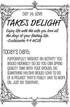 The Love Dare, Day 14 More