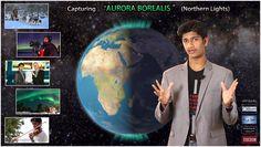 "Capturing ""AURORA BOREALIS"" (Northern Lights) - Jathin Premjith"