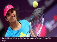 India's star tennis player Sania Mirza is currently at home due to a lockdown. But in the past few days, she has not been able to get down on the tennis court. So Sania is on the verge of landing on the tennis court Fantasy Tips, Sports Update, Sports Images, Play Tennis, Get Back, Tennis Players, Tennis Racket, The Past