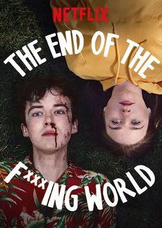 "À ne pas manquer ! ""The End of the F***ing World"" sur Netflix Netflix Movies, Shows On Netflix, Netflix 2017, Netflix Gift, Movies 2019, The End, End Of The World, Movie List, I Movie"