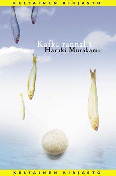 Haruki Murakami | Kafka rannalla/ Kafka on the shore