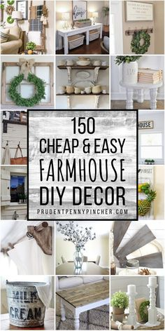 Decorate on a budget with these cheap and easy DIY farmhouse decor ideas. There are DIY home decor ideas for your bedroom, bathroom, kitchen, and living room to choose from. # easy Home Decor 150 Cheap and Easy DIY Farmhouse Decor Ideas
