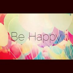Be happy   Http://solvedpuzzle.com/?p=16874
