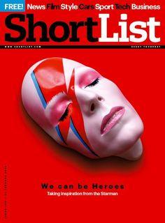 ShortList (UK)  Bowie cover ShortList magazine  Editor: Martin Robinson Art Director: Kevin Fay Photography Director: Joanna Moran