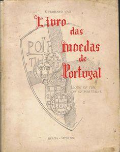 LIVRO DAS MOEDAS DE PORTUGAL (1.º vol.) | VITALIVROS