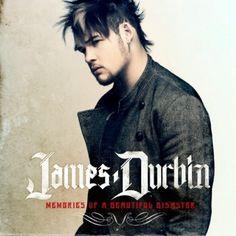 A) James Durbin should have won American Idol '11.  B) Higher Than Heaven