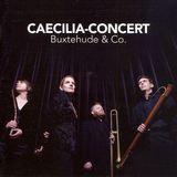 Caecilia-Concert plays Buxtehude & Co. [CD], 12634736