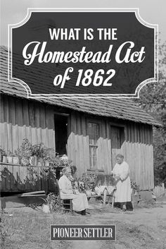 13 Best Homestead Act 1862 images in 2018 | Homestead act