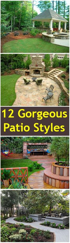 12 Gorgeous Patio Styles- Amazing patios styles, designs and ideas.