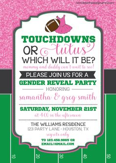 Touchdowns or Tutus - Gender Reveal Invitation - Custom Colors - Digital Invitation - Print From Home by AmyDobbinsDesign on Etsy https://www.etsy.com/listing/252734718/touchdowns-or-tutus-gender-reveal