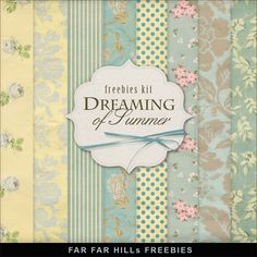 Far Far Hill: New Freebies Kit of Backgrounds - Dreaming of Summer