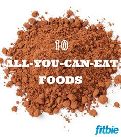 Forget deprivation diets! Slim down by filling up on these freebie foods.