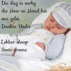 Afrikaanse Quotes, Goeie Nag, Special Quotes, Sleep Tight, Personal Care, Messages, Sayings, Amanda, Night
