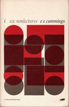 e.e. cummings   i -- six nonlectures