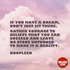 Who has inspired you to follow a dream? #liveyourdreams #inspire www.values.com