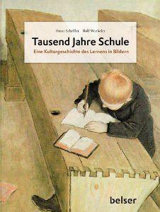 Tausend Jahre Schule: Rolf Winkeler Horst Schiffler: