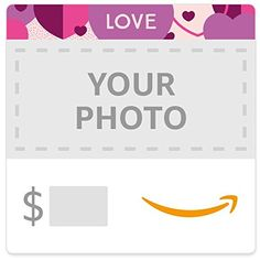 Amazon eGift Card  Upload Your Photo  Hearts -- You can find out more details at the link of the image.Note:It is affiliate link to Amazon.