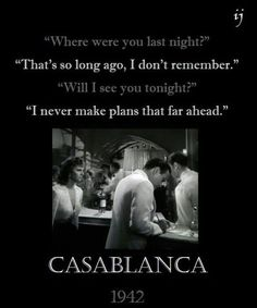 Casablanca I love how suave Bogart is in this film. Casablanca Movie, Casablanca 1942, Casablanca Quotes, Humphrey Bogart, Westerns, The Blues Brothers, Chick Flicks, Film School, Movie Lines