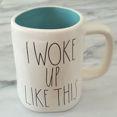"""""""I WOKE UP LIKE THIS"""" RAE DUNN coffee mug.THIS one has a BLUE interior!  So cute and rare!  Perfect gift for Yourself or a friend  - -  Perfect Birthday, Anniversary, or Graduation Gift!"""