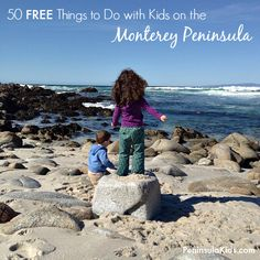 Whether you live on the Monterey Peninsula or you're just visiting, there are tons of great things to do for free with your kids!   50 Free Things to Do with Kids in the Monterey Area