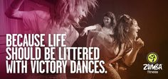 Because life should be littered with victory dances...